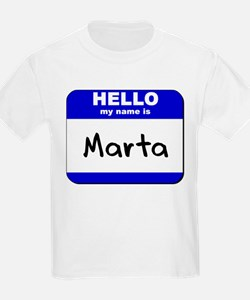 hello my name is marta T-Shirt