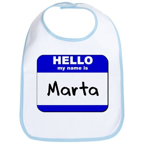 hello my name is marta Bib
