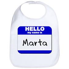 hello my name is marta  Bib