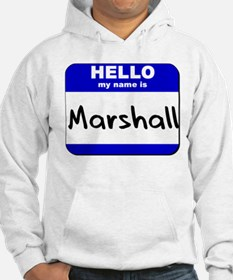 hello my name is marshall Hoodie