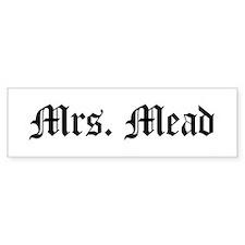 Mrs. Mead Bumper Car Sticker