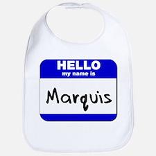 hello my name is marquis  Bib