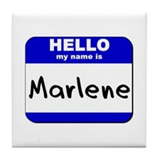 hello my name is marlene  Tile Coaster