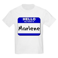 hello my name is marlene T-Shirt