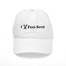 I Eat Fish Soup Baseball Cap