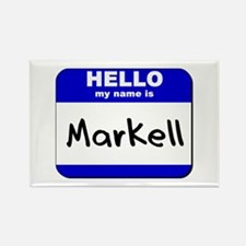 hello my name is markell Rectangle Magnet