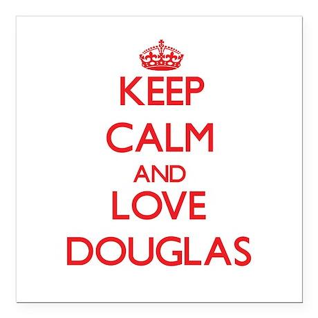"Keep calm and love Douglas Square Car Magnet 3"" x"