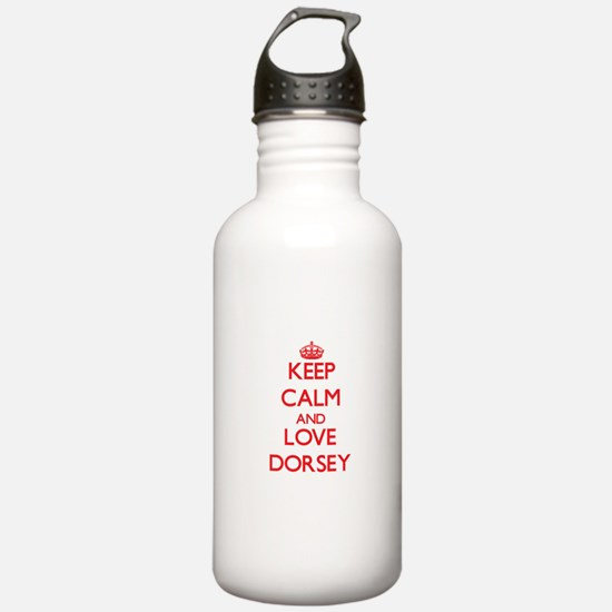 Keep calm and love Dorsey Water Bottle