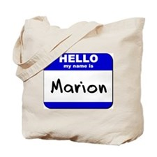 hello my name is marion Tote Bag