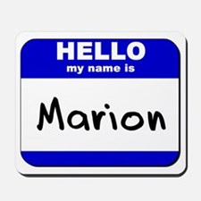 hello my name is marion  Mousepad
