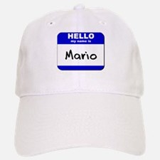 hello my name is mario Baseball Baseball Cap