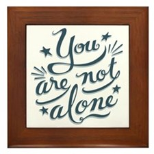 not-alone-LTT Framed Tile