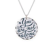 not-alone-LTT Necklace