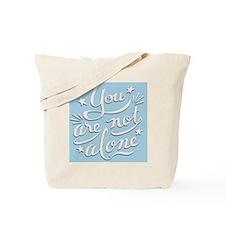 not-alone-PLLO Tote Bag
