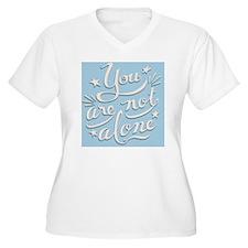 not-alone-PLLO T-Shirt