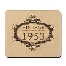 1953 Birthday Vintage (Rustic) Mousepad
