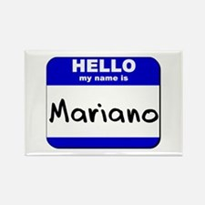 hello my name is mariano Rectangle Magnet
