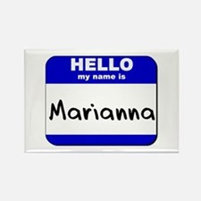 hello my name is marianna Rectangle Magnet