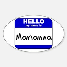 hello my name is marianna Oval Decal