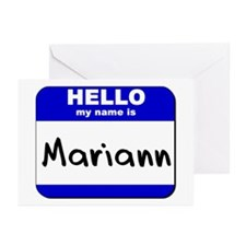 hello my name is mariann  Greeting Cards (Package