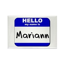 hello my name is mariann Rectangle Magnet