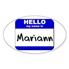 hello my name is mariann Oval Decal