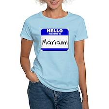 hello my name is mariann T-Shirt