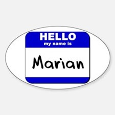 hello my name is marian Oval Decal
