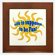 LG Life Is Supposed To Be Fun Framed Tile