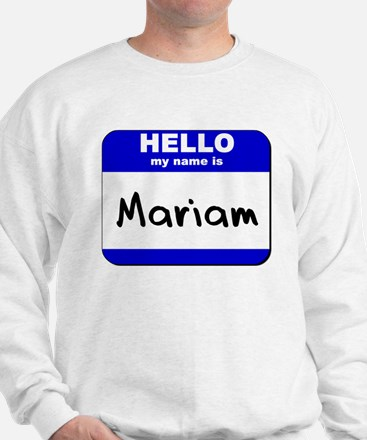 hello my name is mariam Sweater