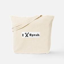 I Eat Syrah Tote Bag