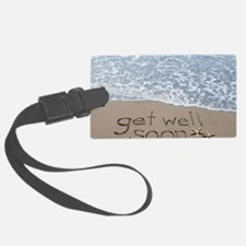 get well Luggage Tag