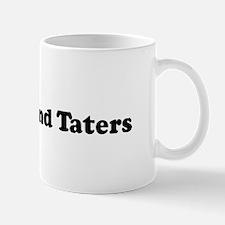 I Eat Meat And Taters Mug