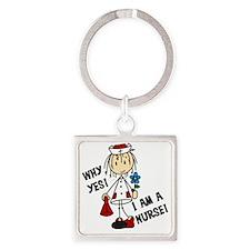 Why Yes I Am A Nurse Square Keychain