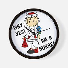 Why Yes I Am A Nurse Wall Clock