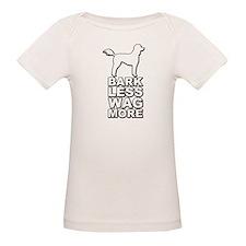Bark Less Wag More T-Shirt