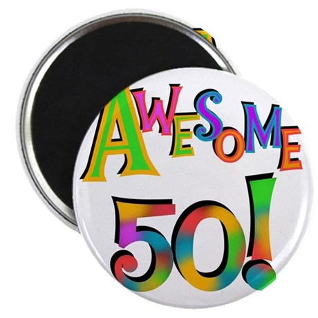 Awesome 50 Birthday Magnet