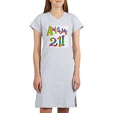 Awesome 21 Birthday Women's Nightshirt
