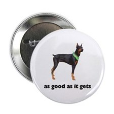 Good Doberman Pinscher Photo Button
