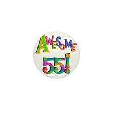 Awesome 55 Birthday Mini Button