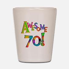 Awesome 70 Birthday Shot Glass