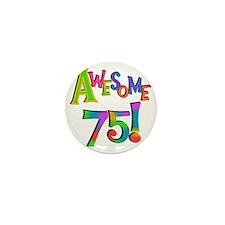 Awesome 75 Birthday Mini Button