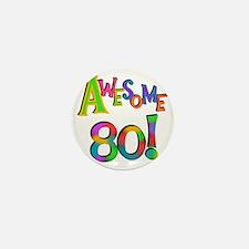 Awesome 80 Birthday Mini Button