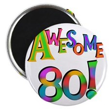 Awesome 80 Birthday Magnet