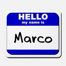 hello my name is marco  Mousepad