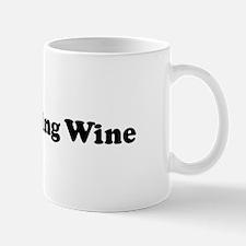 I Eat Sparkling Wine Mug