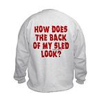 Back of my Sled Kids Sweatshirt