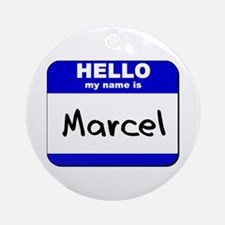 hello my name is marcel  Ornament (Round)