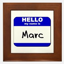 hello my name is marc  Framed Tile