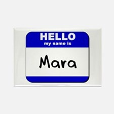 hello my name is mara Rectangle Magnet